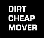 Dirt Cheap Mover