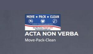 ACTA NON VERBA – Move-Pack-Clean
