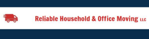 RELIABLE HOUSEHOLD AND OFFICE MOVING