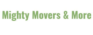 Mighty Movers & More