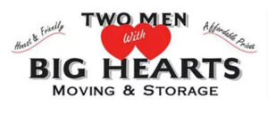 Two Men With Big Hearts Moving & Storage