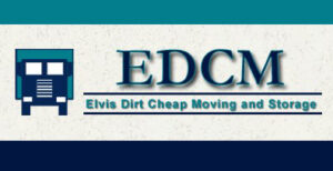 Elvis Dirt Cheap Moving and Storage