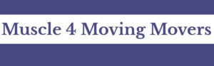 Muscle 4 Moving Movers