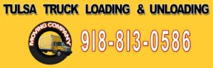 Tulsa Truck Loading and Unloading Moving Company