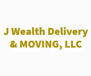 J Wealth Delivery & Moving