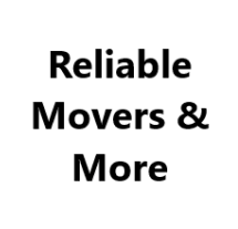 Reliable Movers & More